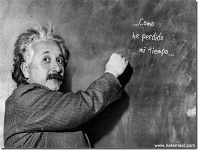 ya lo dijo Einstein